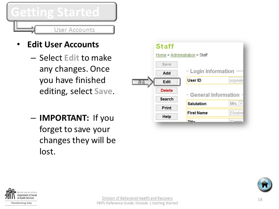 Edit User Accounts – Select Edit to make any changes.