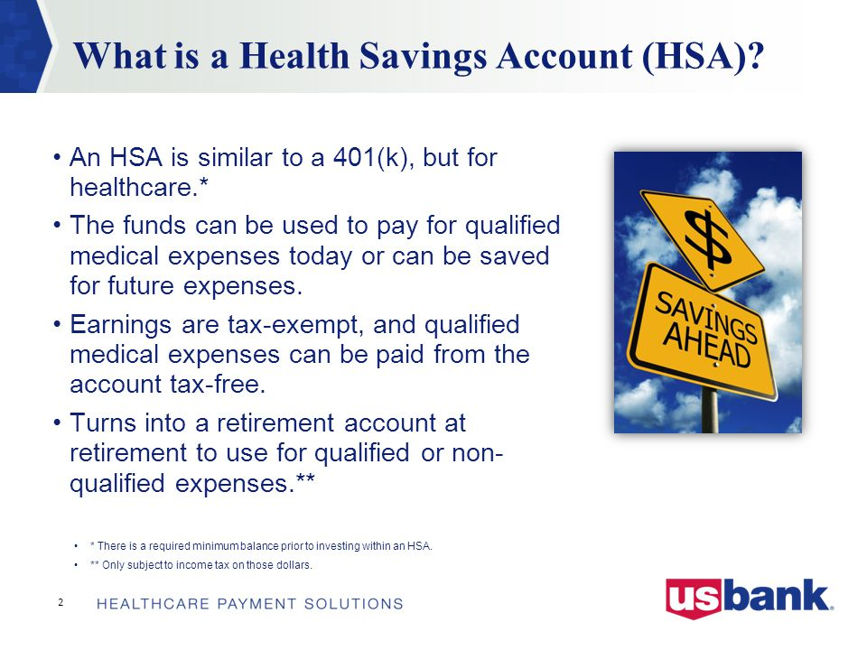 2 What is a Health Savings Account (HSA).