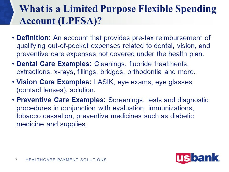 What is a Limited Purpose Flexible Spending Account (LPFSA).