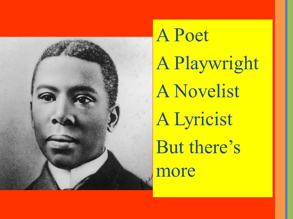 Language and Literature Further Oral Activity Paul Dunbar: Hear His Voice…