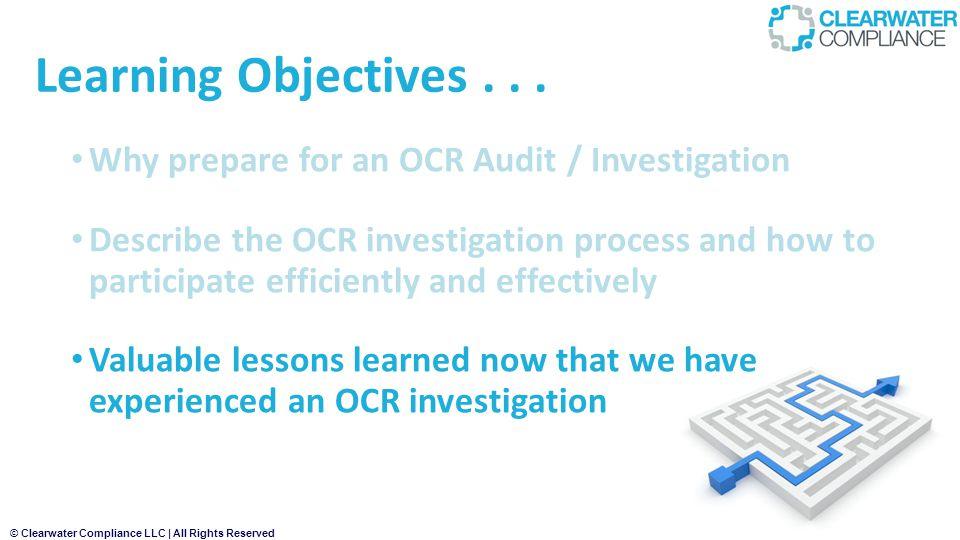 © Clearwater Compliance LLC | All Rights Reserved Learning Objectives...