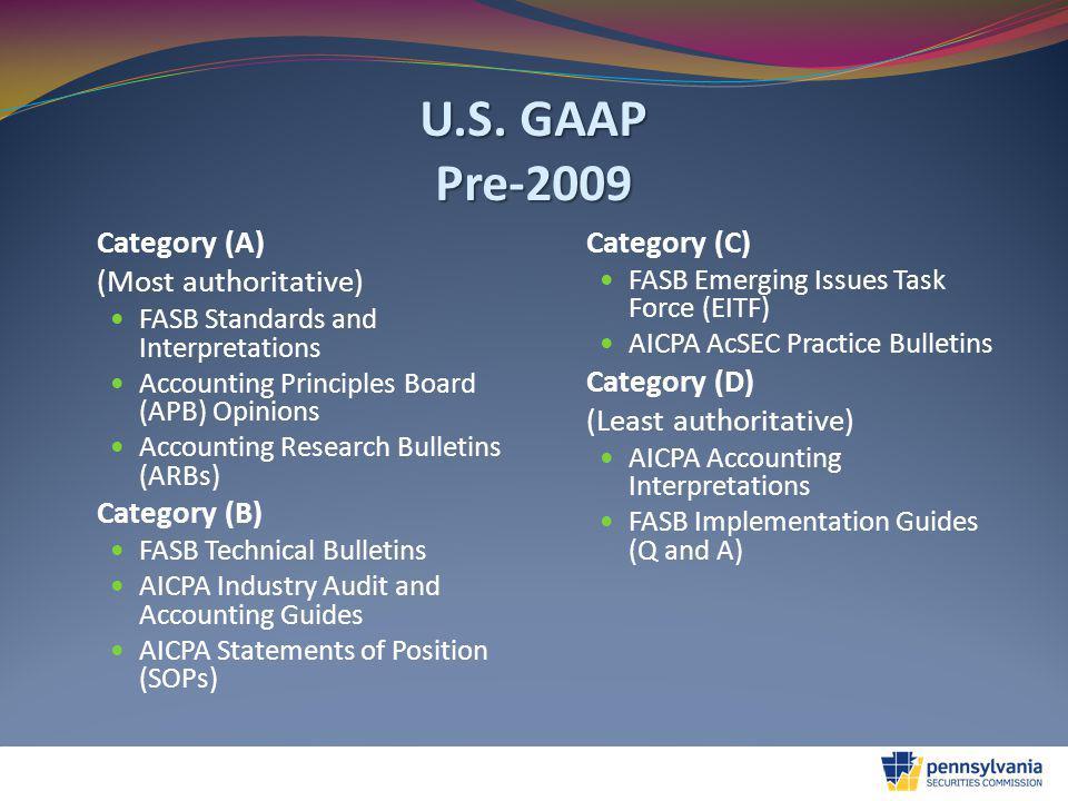 U.S.GAAP Post-2009 FASB Codification Authoritative Incorporated U.S.