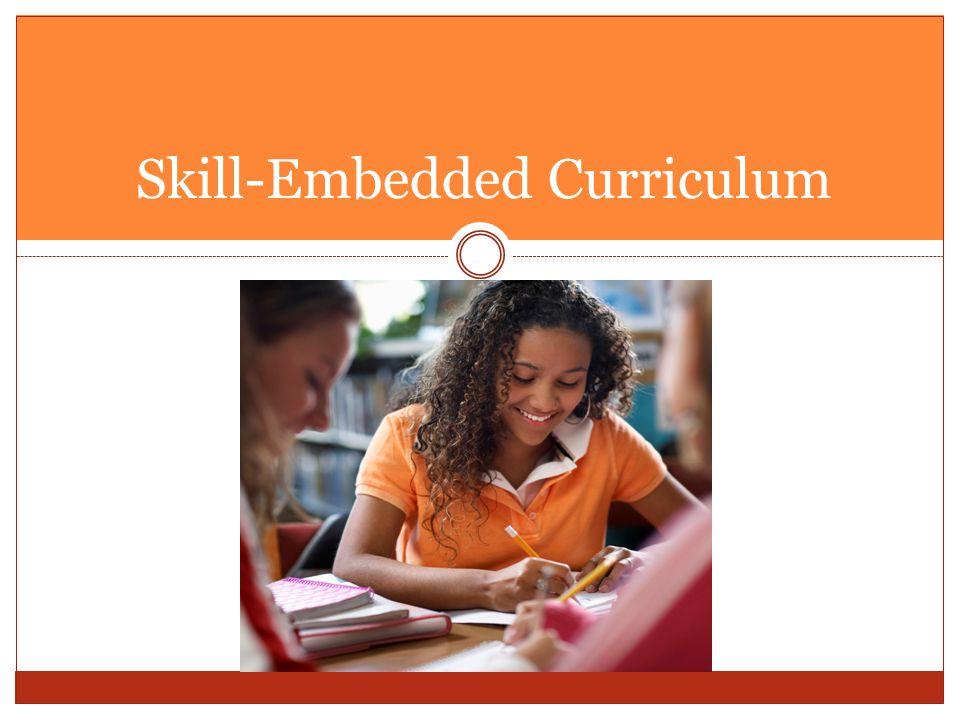 Skill-Embedded Curriculum