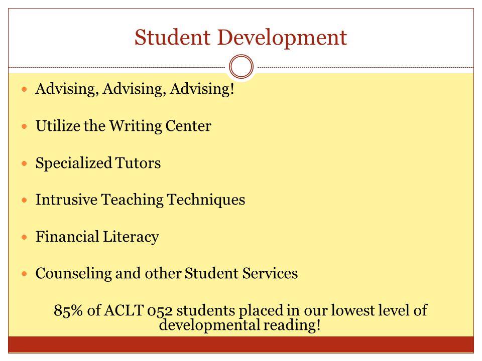 Student Development Advising, Advising, Advising.