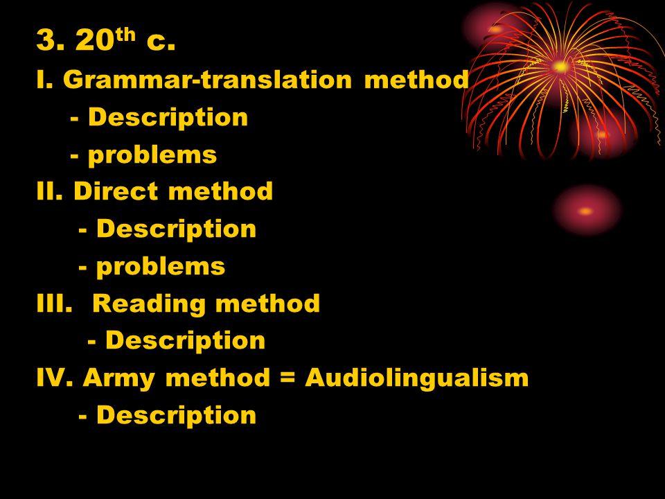 The Development of AL Early History 1.Ancient Greek grammar ----- < rhetoric --  philosophy 2.