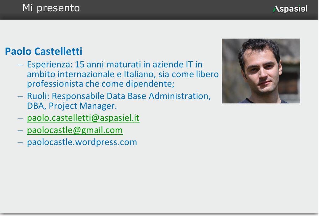 3 Paolo Castelletti – Esperienza: 15 anni maturati in aziende IT in ambito internazionale e Italiano, sia come libero professionista che come dipenden