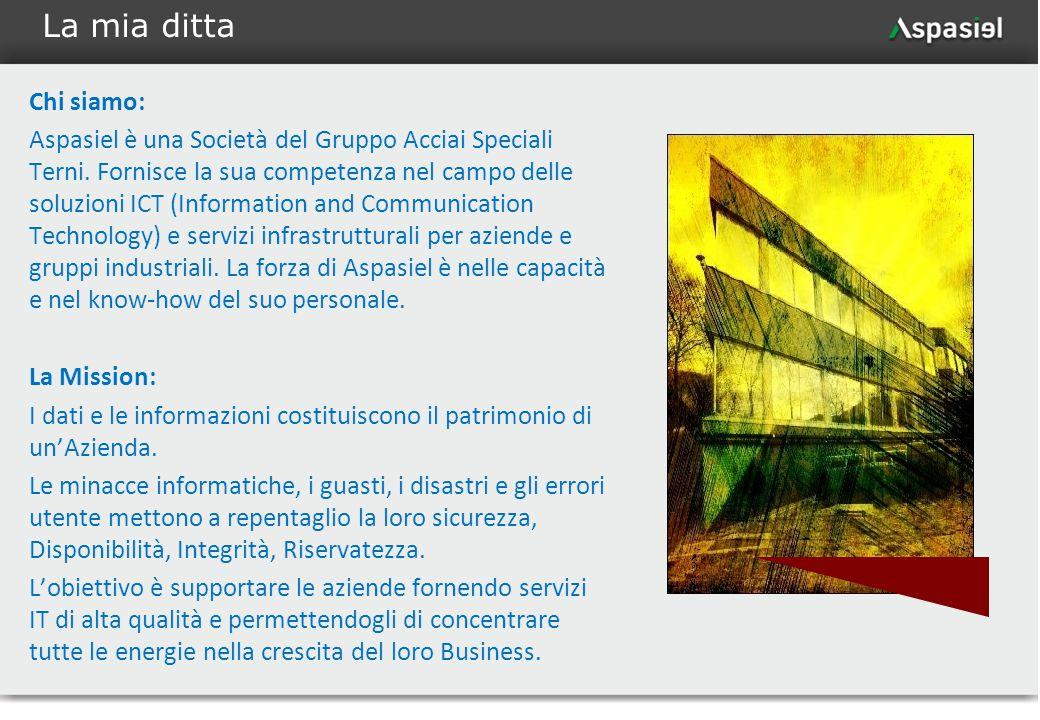 4 Chi siamo: Aspasiel è una Società del Gruppo Acciai Speciali Terni. Fornisce la sua competenza nel campo delle soluzioni ICT (Information and Commun