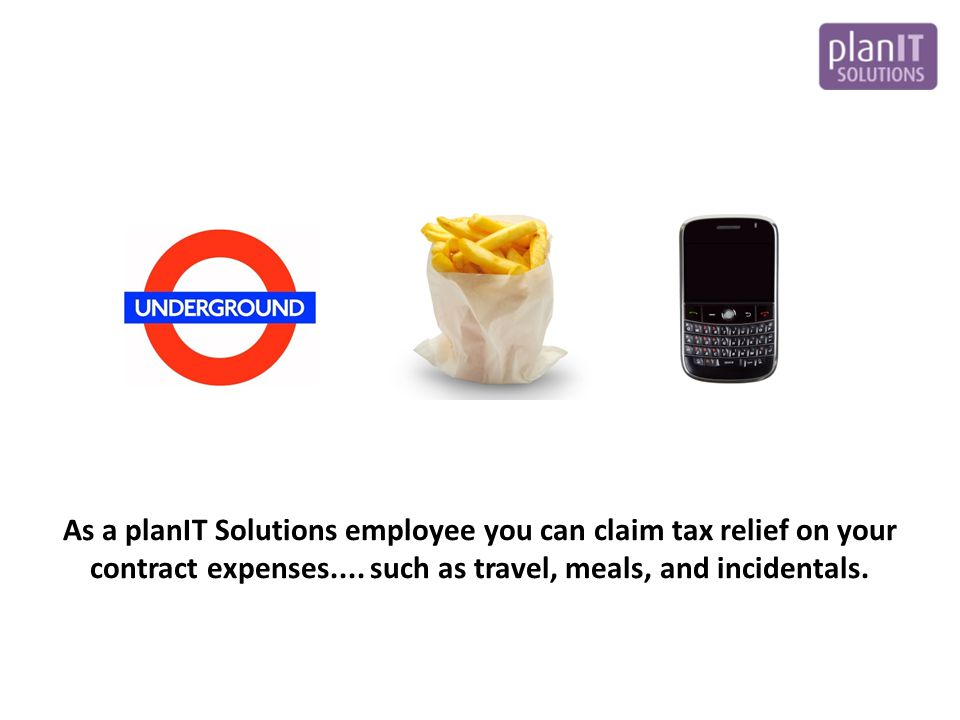 As a planIT Solutions employee you can claim tax relief on your contract expenses....