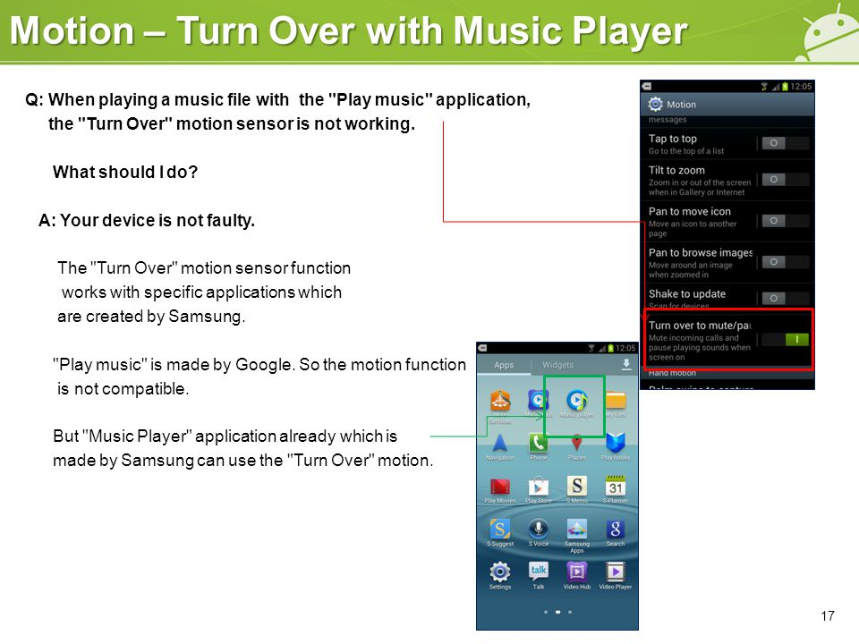 Motion – Turn Over with Music Player Q: When playing a music file with the