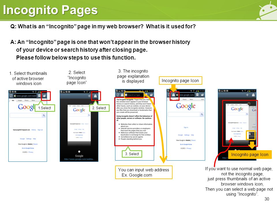 Incognito Pages 30 Q: What is an Incognito page in my web browser.