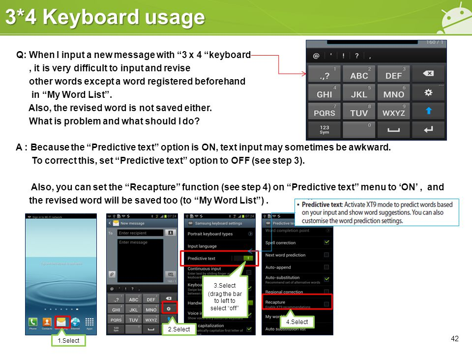 """3*4 Keyboard usage Q: When I input a new message with """"3 x 4 """"keyboard, it is very difficult to input and revise other words except a word registered"""