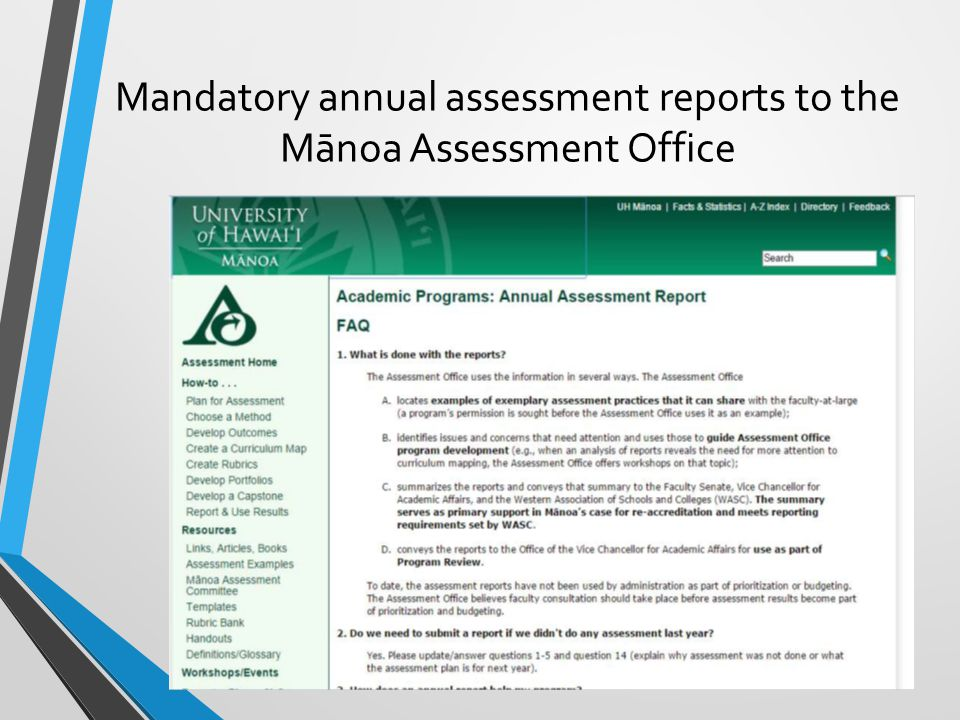 Mandatory annual assessment reports to the Mānoa Assessment Office