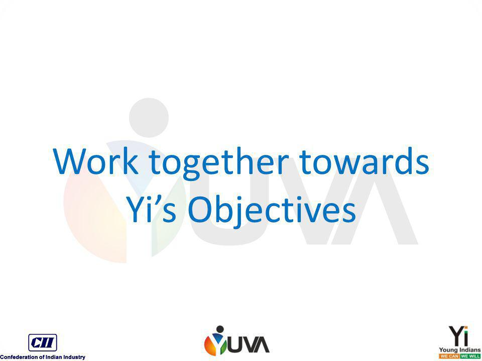 Work together towards Yi's Objectives