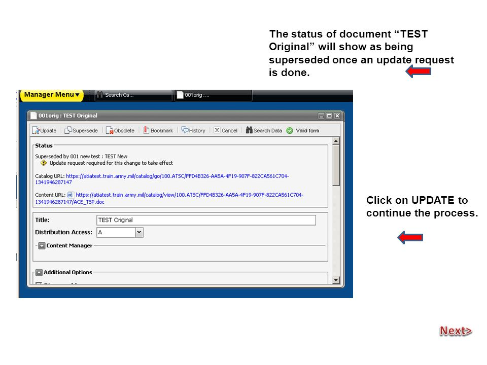 At the verify Screen, verify the data Then enter Supersede/ change history info as desired, and click on OK