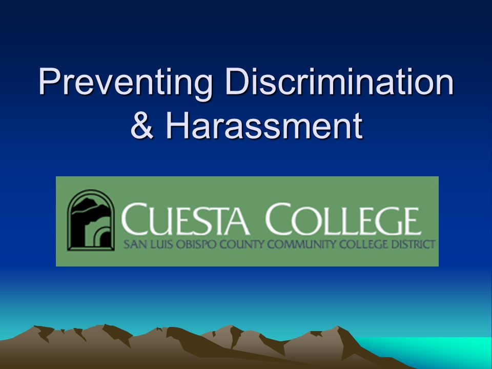 Preventing Discrimination & Harassment