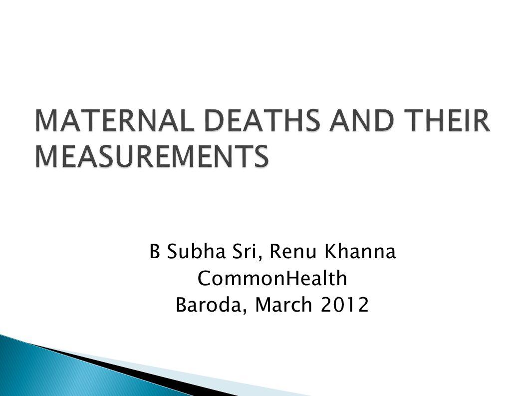 B Subha Sri, Renu Khanna CommonHealth Baroda, March 2012