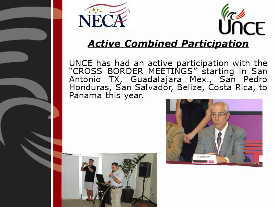 NECA supported UNCE with an interesting Forum about American Contractors, trends in the electrical installations and Safety; at the ACOEO convention in Guadalajara Mexico in October, 2011.