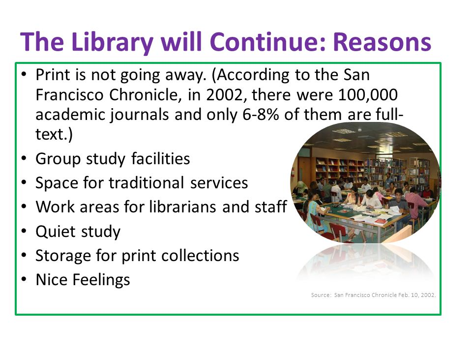 The Library will Continue: Reasons Print is not going away.