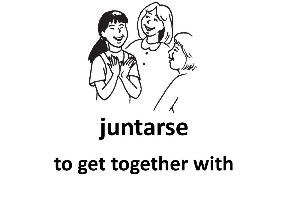 juntarse to get together with