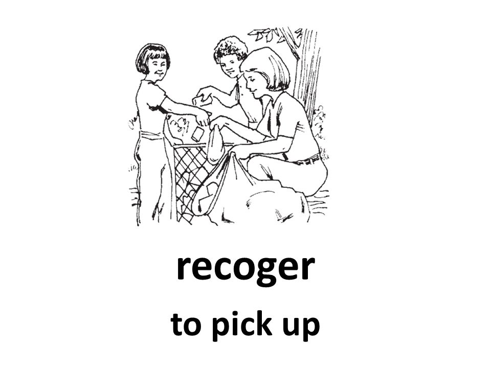 recoger to pick up