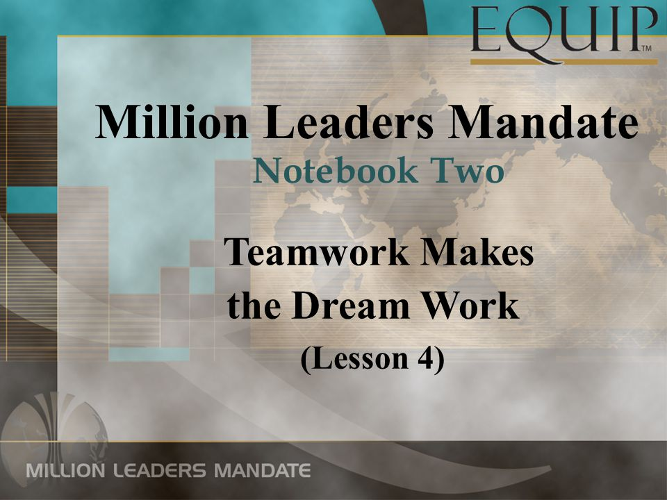 Million Leaders Mandate Teamwork Makes the Dream Work (Lesson 4) Notebook Two