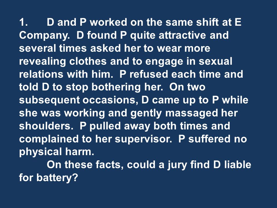 1.D and P worked on the same shift at E Company.