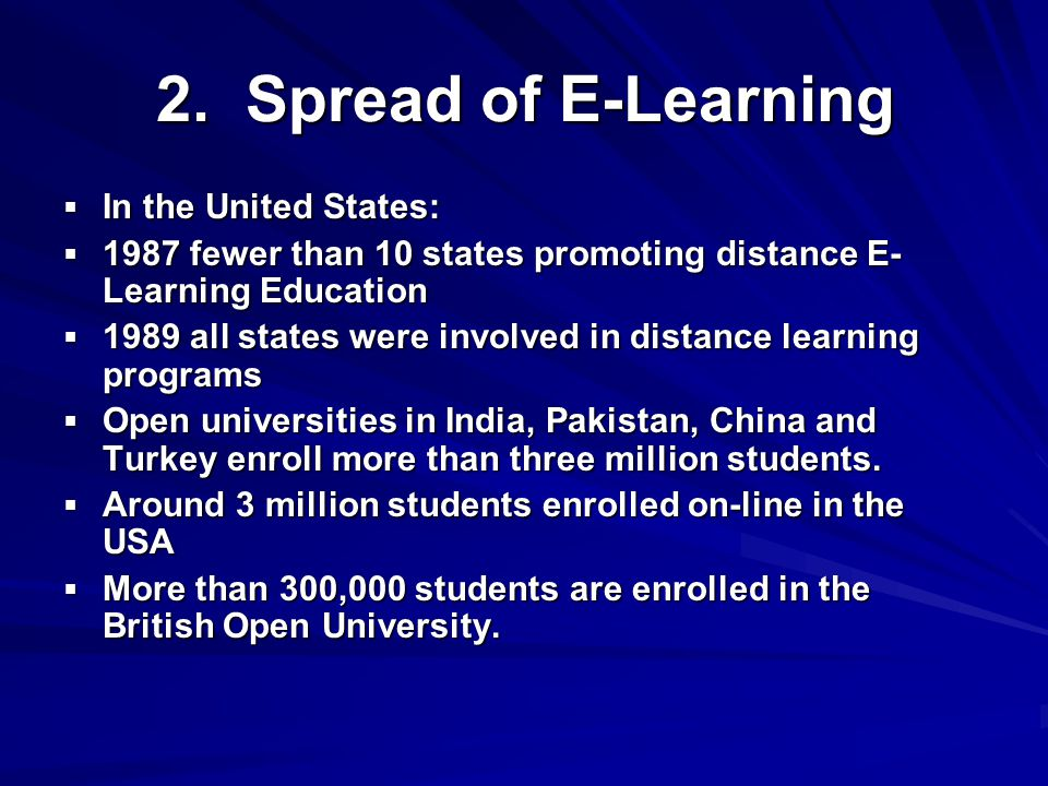 Acquire the most recent E-Learning educational technologies  Keep its highly qualified and competent E- Learning specialists  Attract additional experts in both blended and E-Learning.
