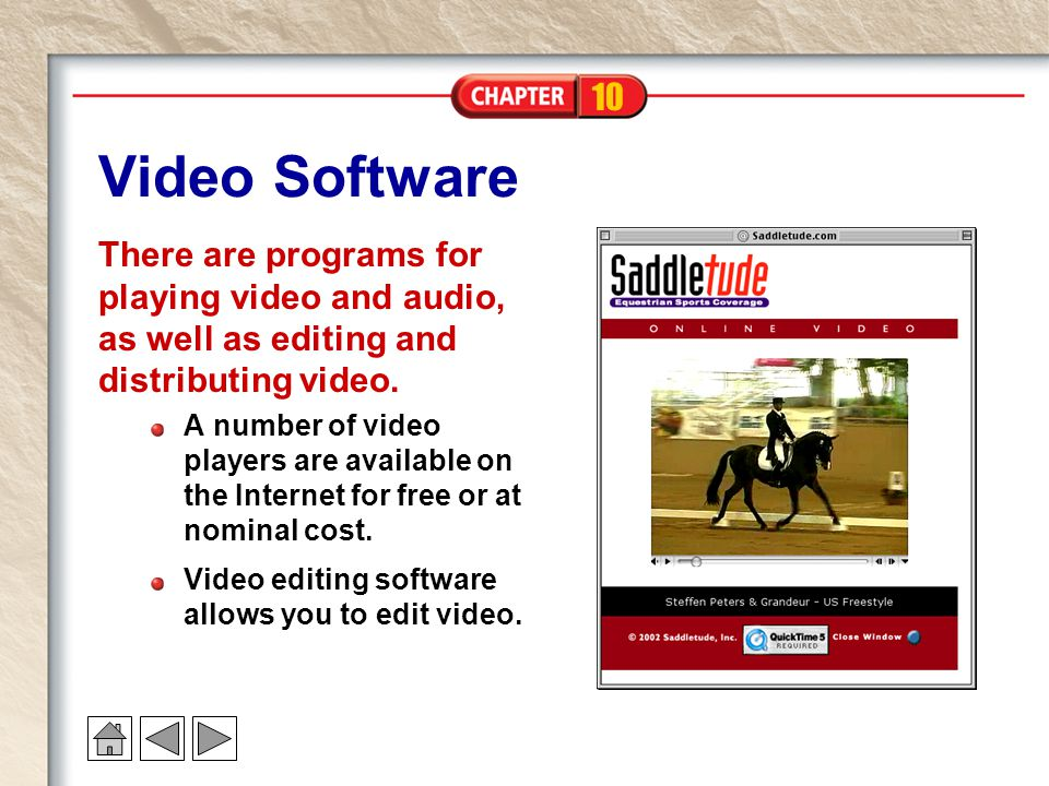 10 Video Software There are programs for playing video and audio, as well as editing and distributing video. A number of video players are available o