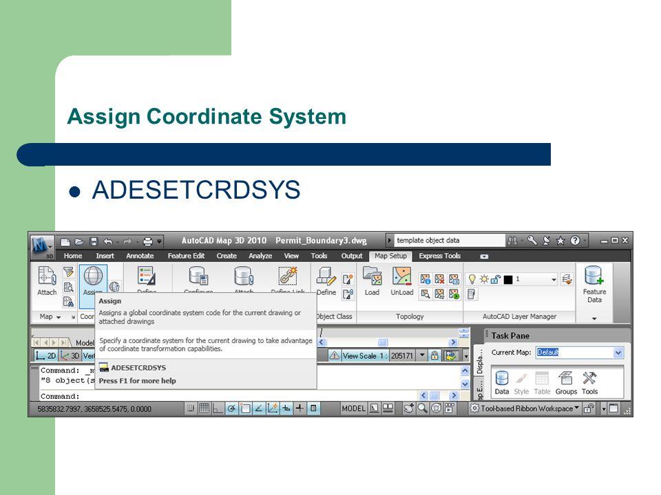 Assign Coordinate System ADESETCRDSYS