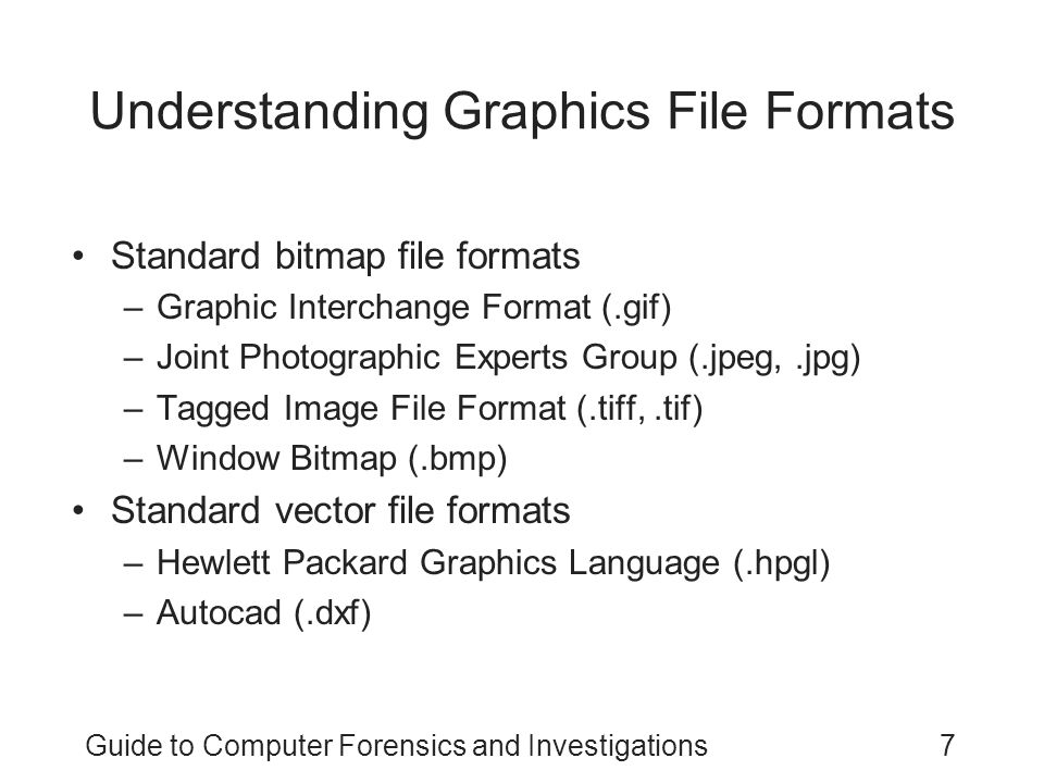 Guide to Computer Forensics and Investigations38 Tools for Viewing Images Use several viewers –ThumbsPlus –ACDSee –QuickView –IrfanView GUI forensics tools include image viewers –ProDiscover –EnCase –FTK –X-Ways Forensics –iLook