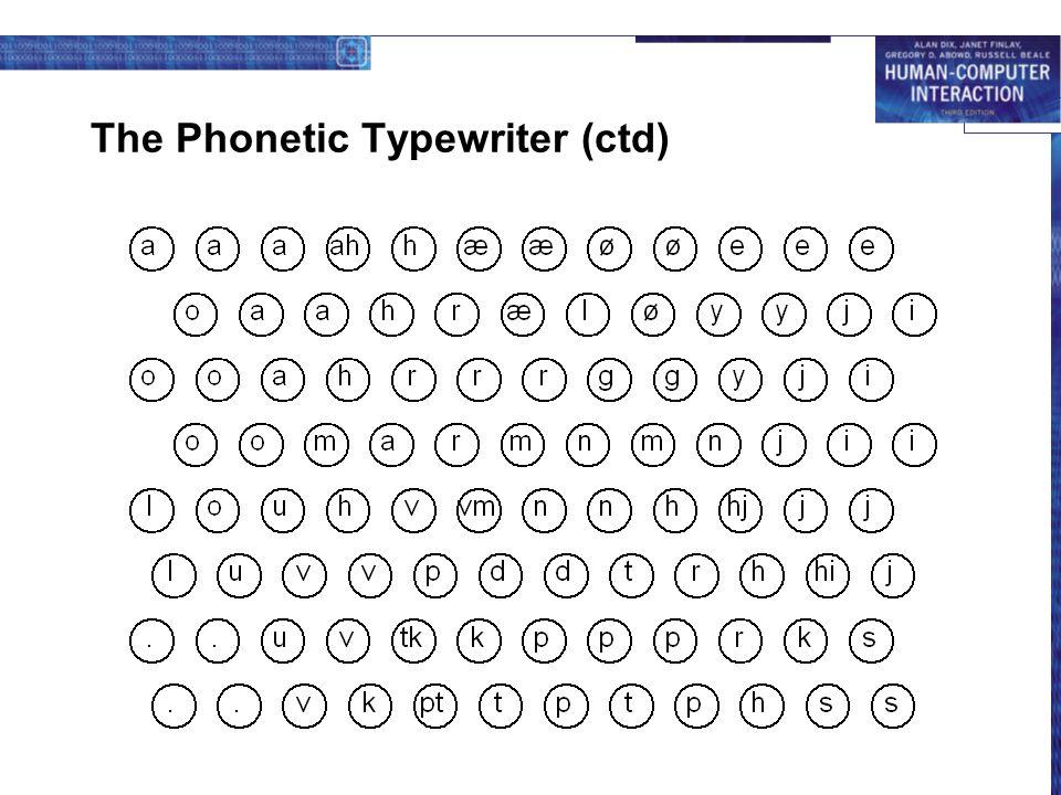 The Phonetic Typewriter (ctd)