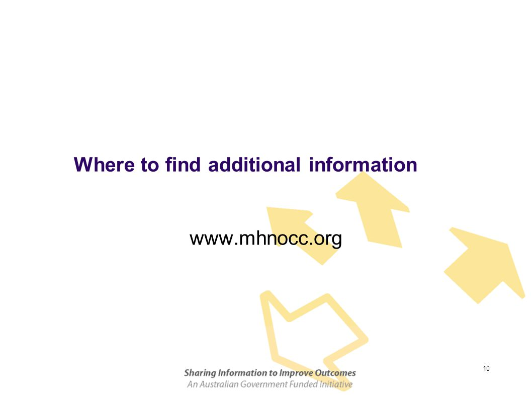 10 Where to find additional information www.mhnocc.org