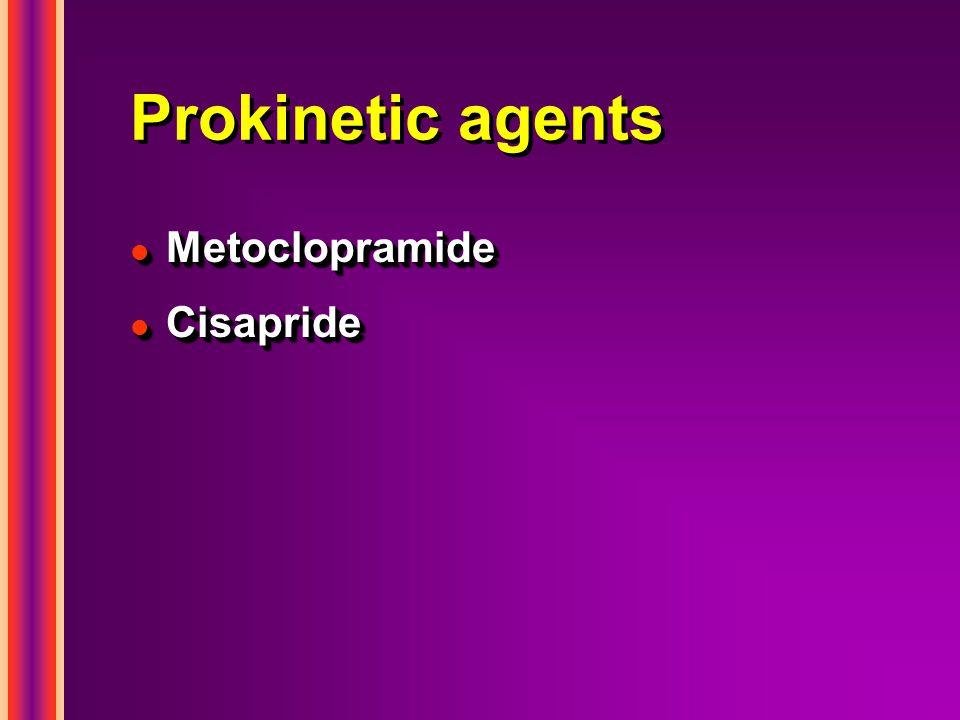 Prokinetic agents l Metoclopramide l Cisapride l Metoclopramide l Cisapride