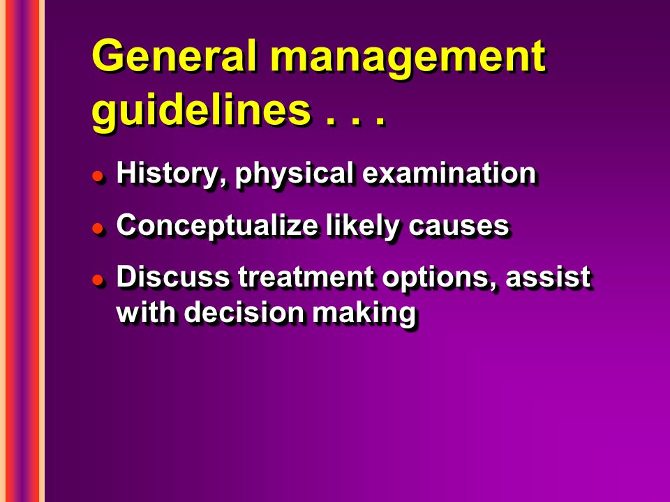 Management of fatigue / weakness...