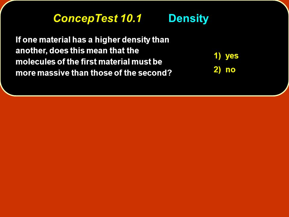 object has 3/4 the density of water 1/2 the density of waterdensity of the object is larger than the density of the oil We know from before that the object has 3/4 the density of water.