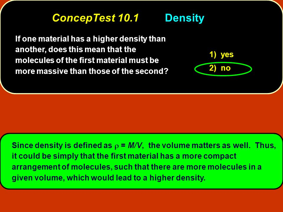 If one material has a higher density than another, does this mean that the molecules of the first material must be more massive than those of the seco