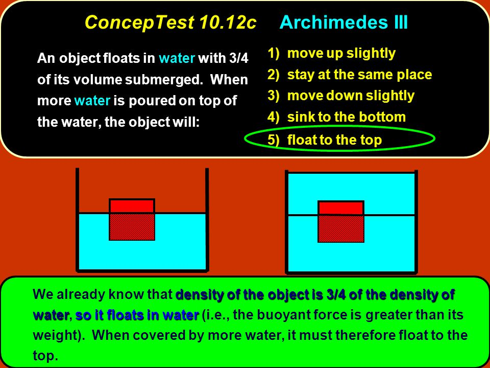 density of the object is 3/4 of the density of waterso it floats in water We already know that density of the object is 3/4 of the density of water, s