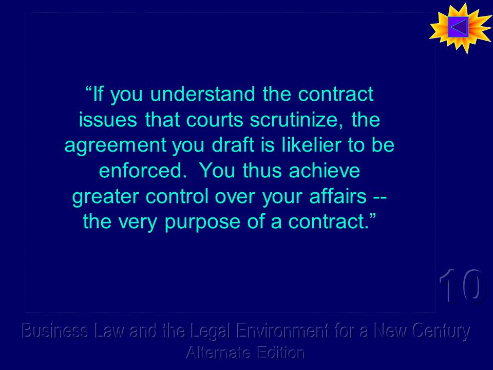 If you understand the contract issues that courts scrutinize, the agreement you draft is likelier to be enforced.