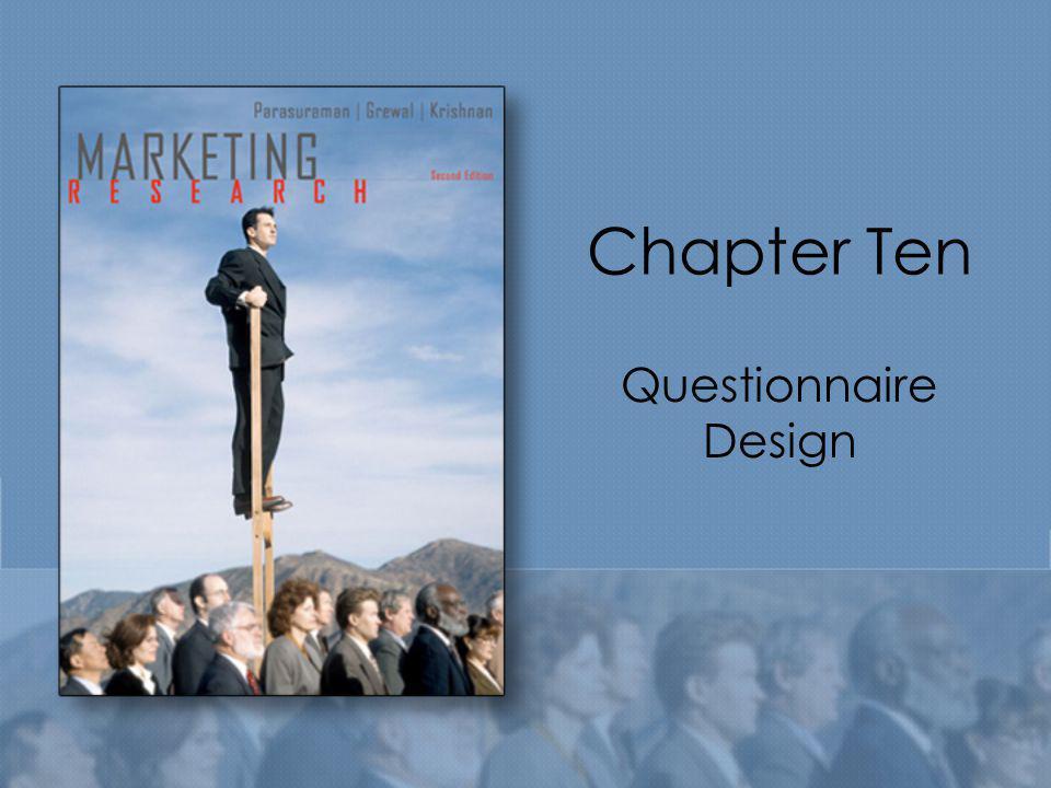 Chapter Ten Questionnaire Design