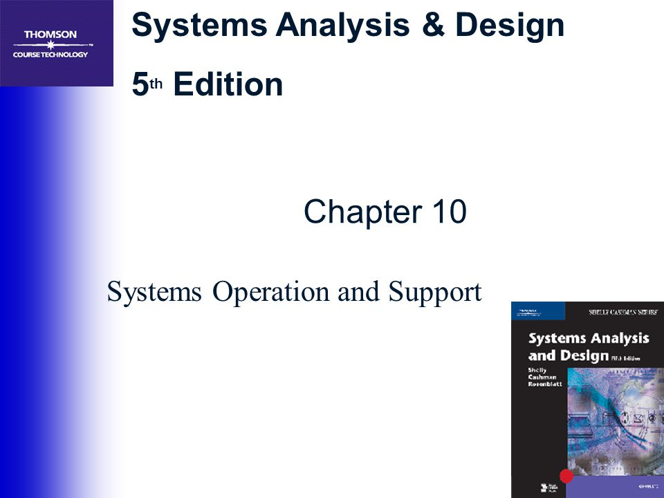 22 Managing Systems Operation and Support ●Managing Maintenance Requests