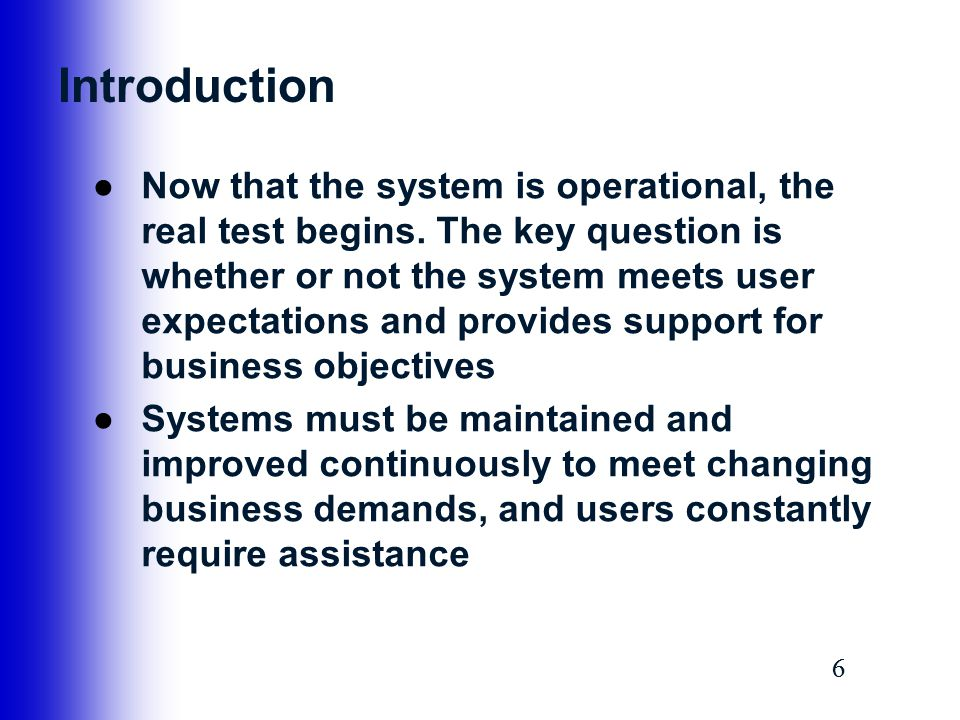 37 System Obsolescence ●Systems operation and support continues until a replacement system is installed ●At some point in a system's operational life, maintenance costs start to increase, users begin to ask for more features and capability, new systems requests are submitted, and the SDLC begins again