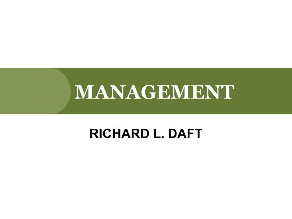 MANAGEMENT RICHARD L. DAFT