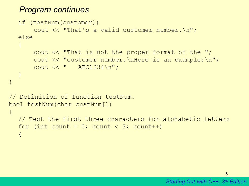 Starting Out with C++, 3 rd Edition 29 Program 10-7 // This program demonstrates the strcmp and atoi functions.