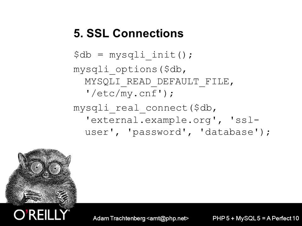 Adam Trachtenberg PHP 5 + MySQL 5 = A Perfect 10 5.
