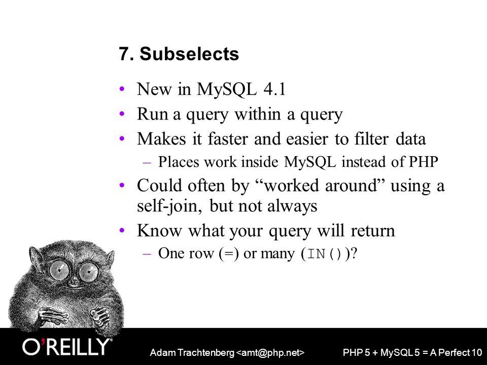 Adam Trachtenberg PHP 5 + MySQL 5 = A Perfect 10 7.