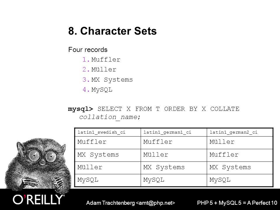 Adam Trachtenberg PHP 5 + MySQL 5 = A Perfect 10 8.