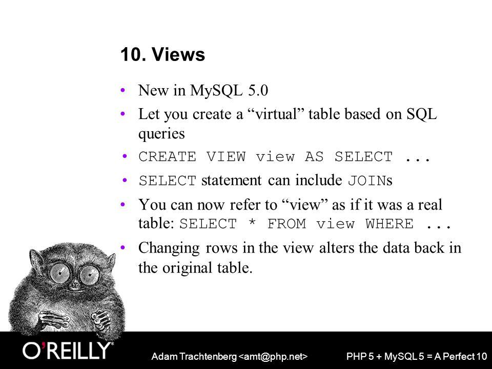 Adam Trachtenberg PHP 5 + MySQL 5 = A Perfect 10 10.