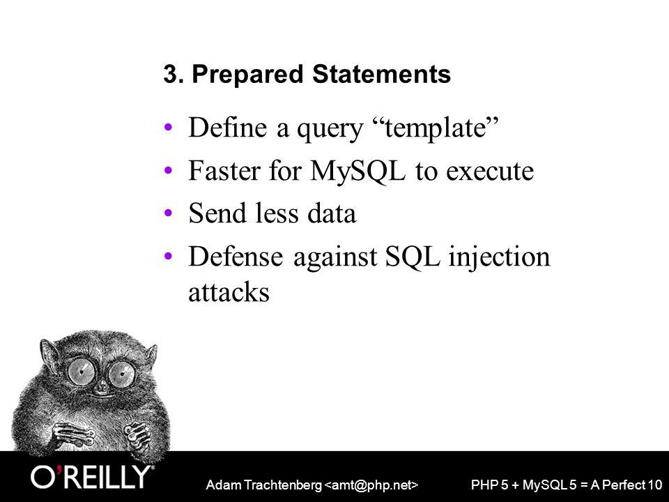 Adam Trachtenberg PHP 5 + MySQL 5 = A Perfect 10 3.
