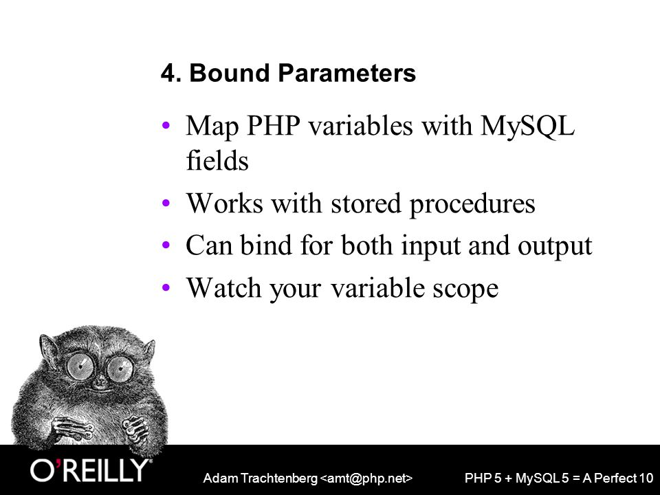 Adam Trachtenberg PHP 5 + MySQL 5 = A Perfect 10 4.