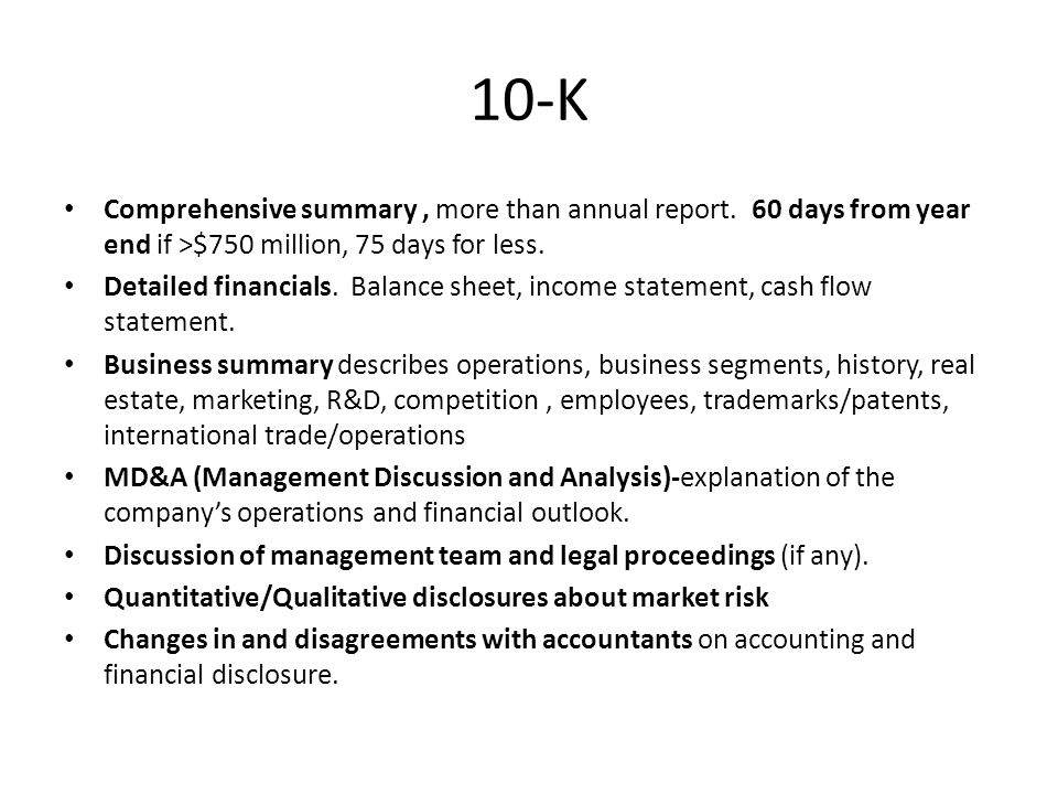10-K Comprehensive summary, more than annual report.